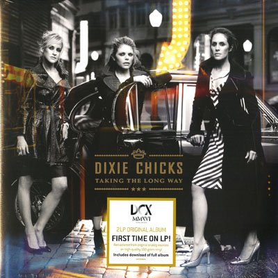 Dixie Chicks - Taking The Long Way [2xLP]