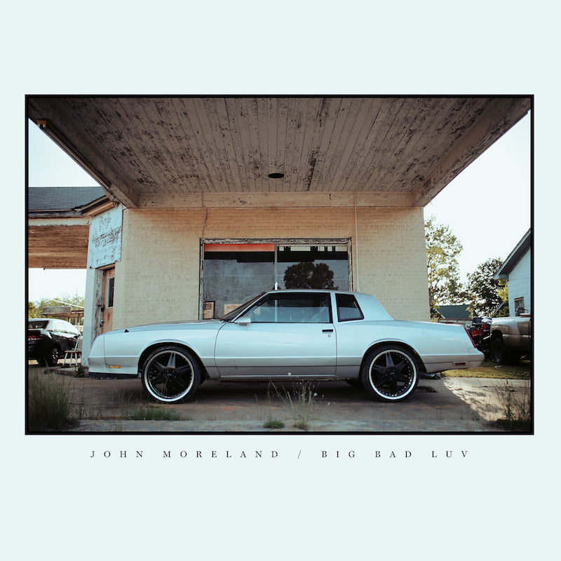 John Moreland - Big Bad Luv [LP]