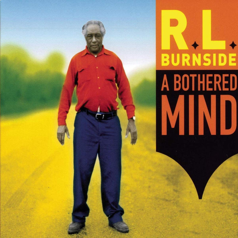 R.L. Burnside - A Bothered Mind [LP]