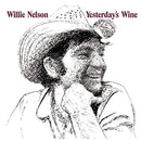 Willie Nelson - Yesterday's Wine [LP]