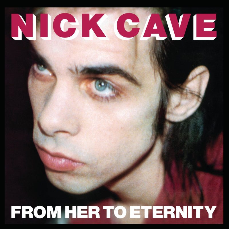 Nick Cave & The Bad Seeds - From Her to Eternity [LP - Import]
