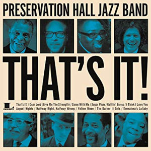 Preservation Hall Jazz Band - That's It