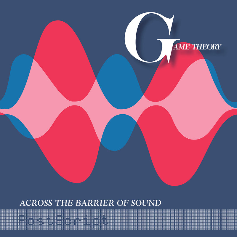 Game Theory - Across The Barrier Of Sound: Post Script [LP]