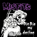 Misfits - Die Die My Darling [LP]