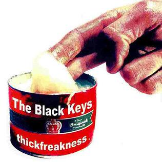 Black Keys, The - Thickfreakness [LP]