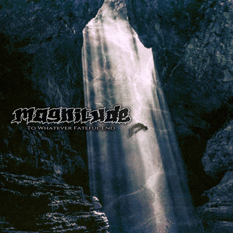 Magnitude - To Whatever Fateful End [LP]