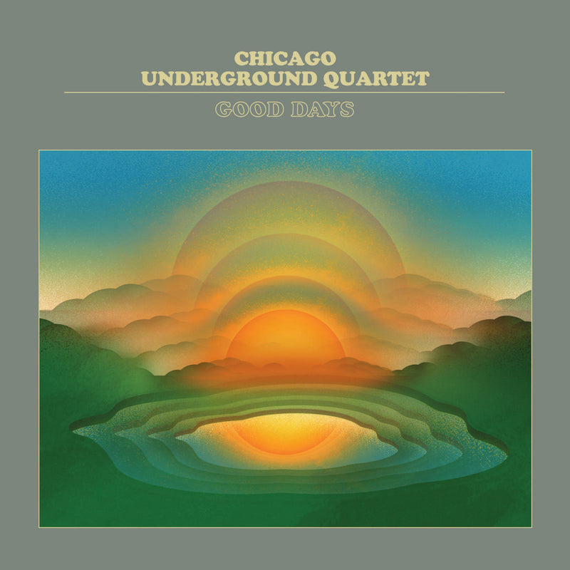 Chicago Underground Quartet - Good Days [LP]