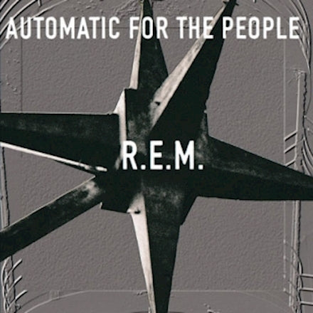 R.E.M. - Automatic For The People [LP]