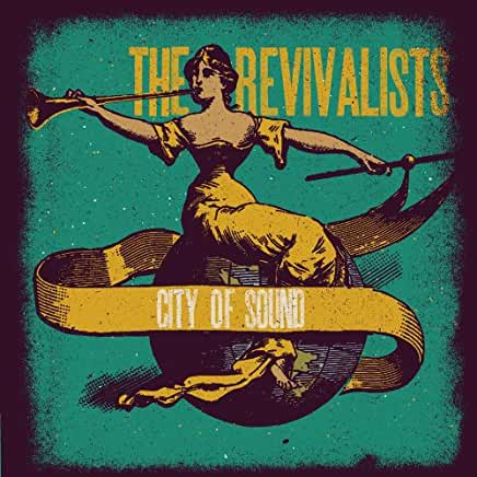 Revivalists, The - City Of Sound [LP]