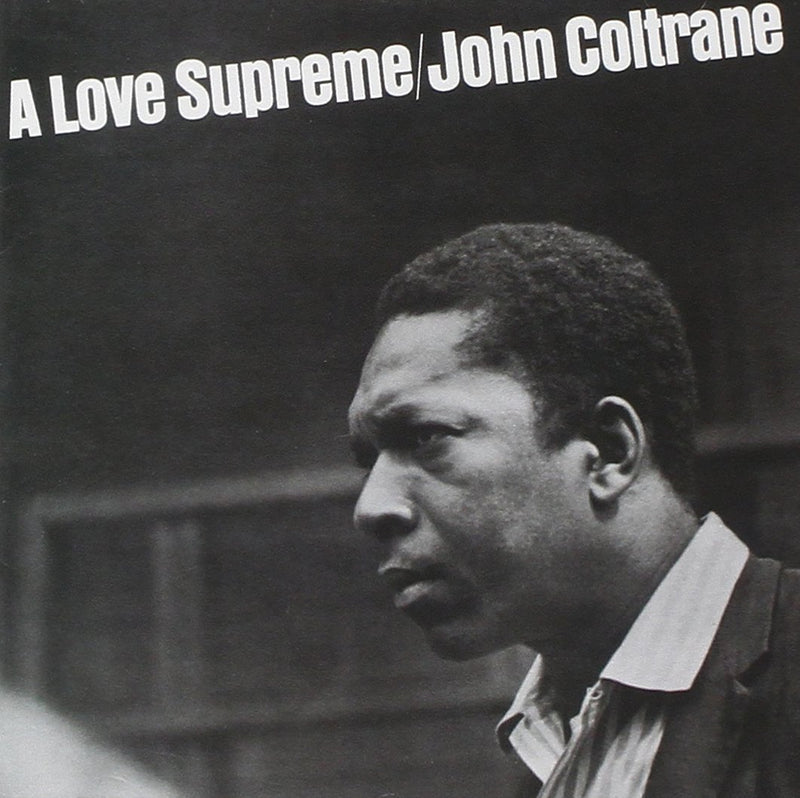 John Coltrane - A Love Supreme [LP]