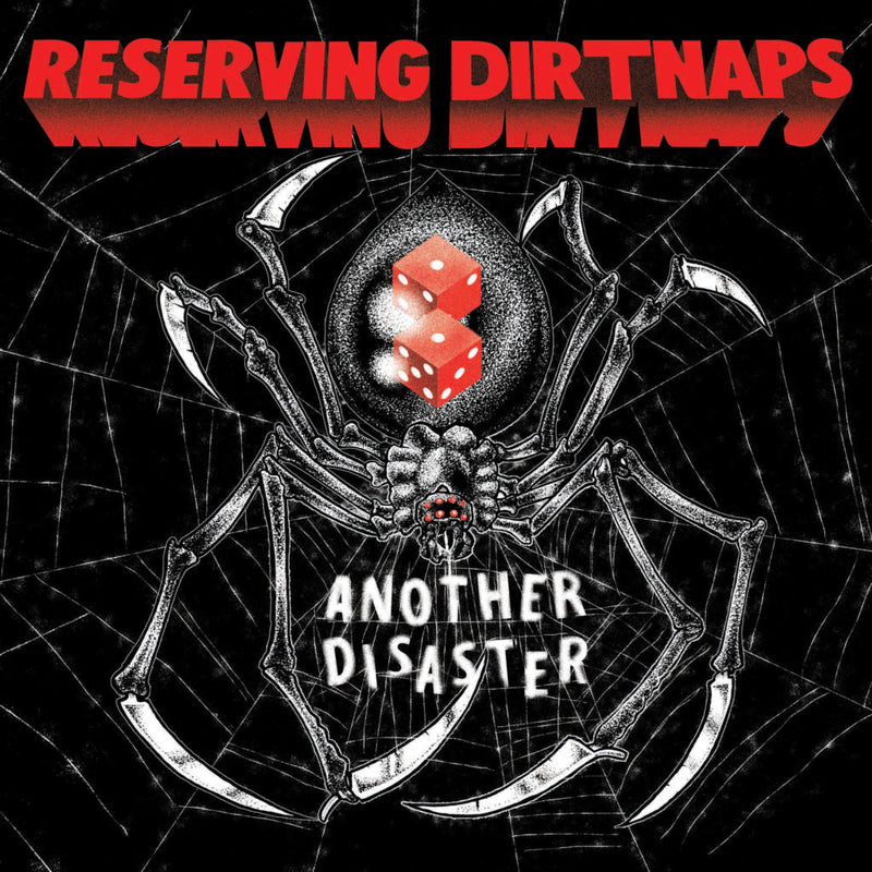 "Reserving Dirtnaps - Another Disaster [7"" - Red]"