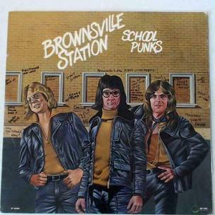 Brownsville Station - School Punks [LP]