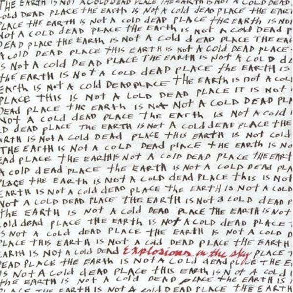 Explosions In The Sky - The Earth Is Not a Cold Dead Place [2xLP]