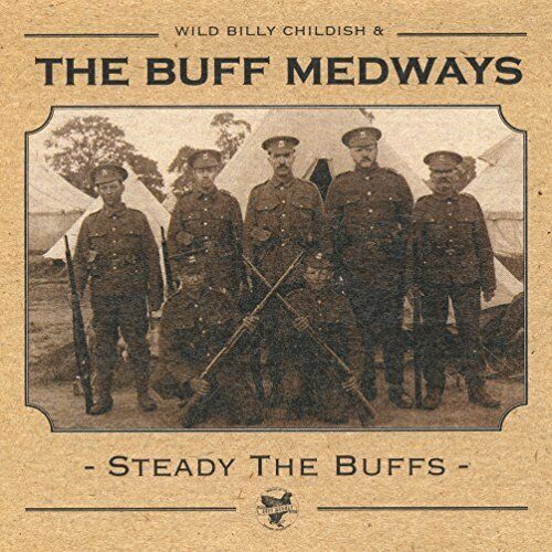 Buff Medways - Steady The Buffs