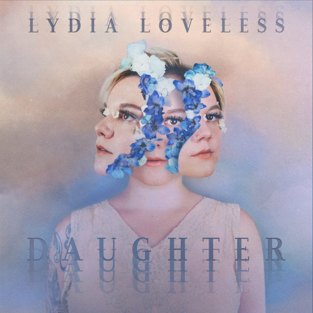 Lydia Loveless - Daughter [LP - Blue]