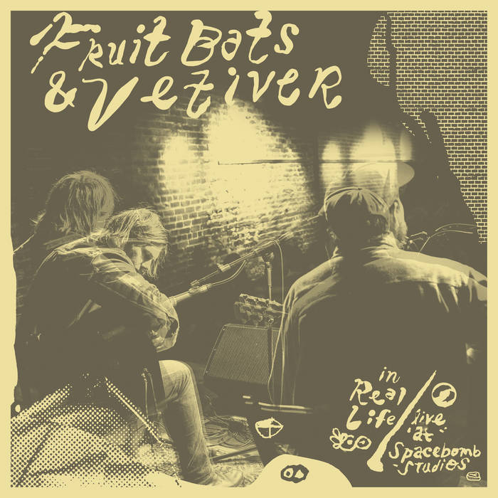 Fruit Bats & Vetiver - In Real Life / Live At Spacebomb Studios [LP]