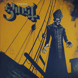 Ghost - If You Have Ghost [LP]