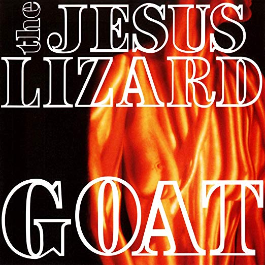 Jesus Lizard, The - Goat [LP]