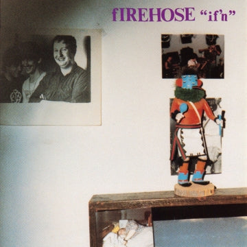 firehose - if'n [LP]
