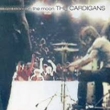 Cardigans, The - First Band On The Moon [LP]