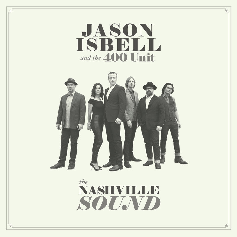 Jason Isbell - The Nashville Sound [LP]