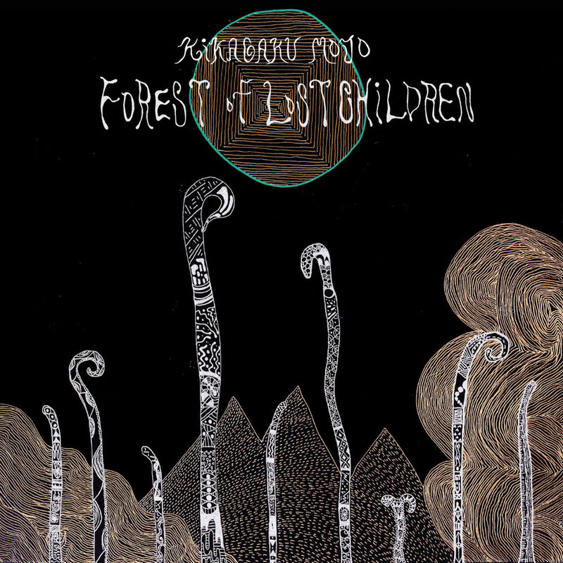 Kikagaku Mojo - Forest Of Lost Children [LP]