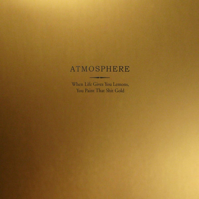 Atmosphere - When Life Gives You Lemons, You Paint That Shit Gold [2xLP - Gold]