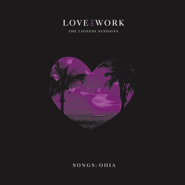 Songs: Ohia - Love & Work: The Lioness Sessions [2xLP Box - Trans Purple]