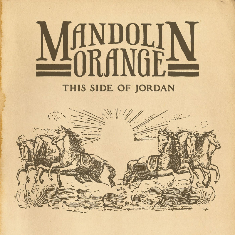 Mandolin Orange - This Side Of Jordan [LP]
