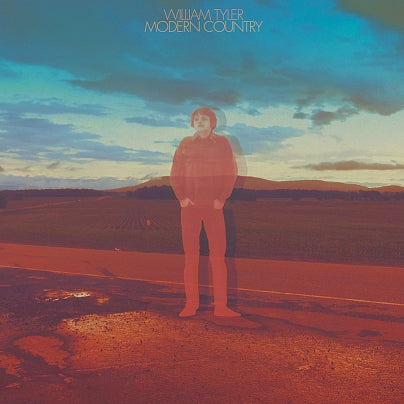 William Tyler - Modern Country [LP]
