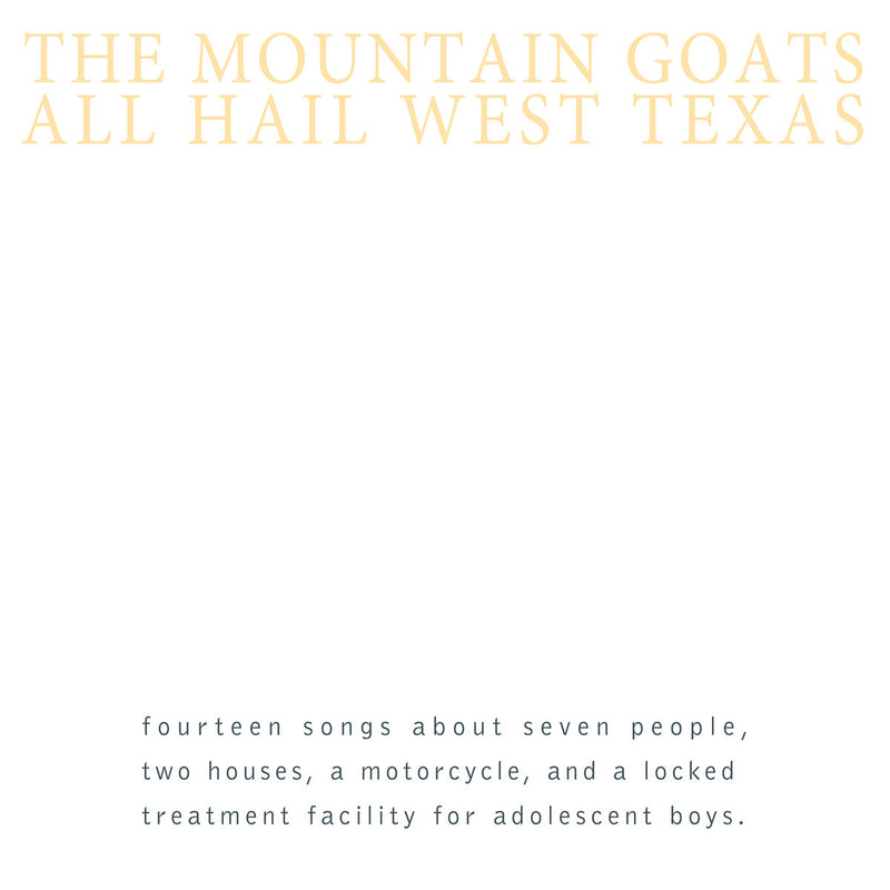 Mountain Goats - All Hail West Texas [LP]