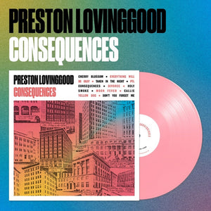 Preston Lovinggood - Consequences