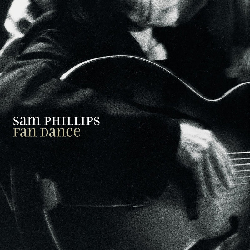 Sam Phillips - Fan Dance [LP]