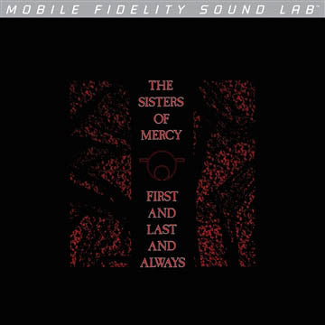 Sisters Of Mercy, The - First And Last And Always [LP - Mofi Sound Lab]
