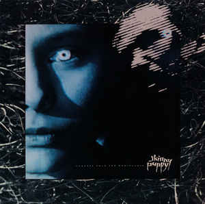 Skinny Puppy - Cleanse Fold And Manipulate [LP]