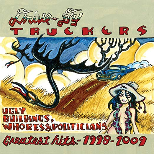 Drive-By Truckers - Ugly Buildings, Whores And Politicians [2xLP]