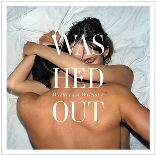 Washed Out - Within and Without [LP]