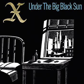 X - Under The Big Black Sun [LP]