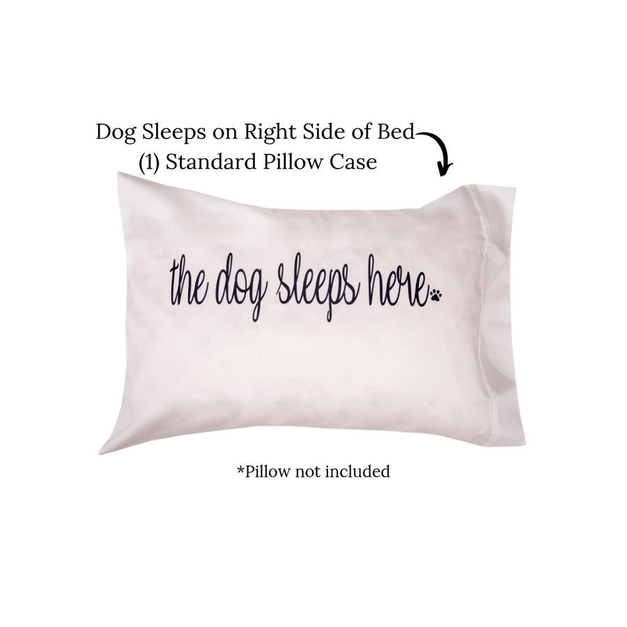 The Dog Sleeps Here Pillow Case (right side)