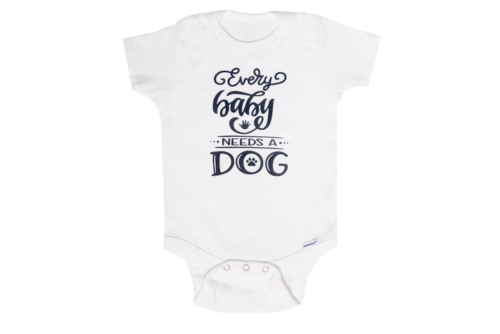 Every Baby Needs a Dog Onesie