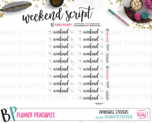 Weekend Script Wordart Printable *Additional Styles Available*