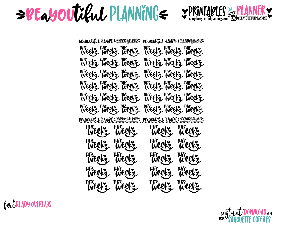 This Week Hearts Script Foil Ready Printable