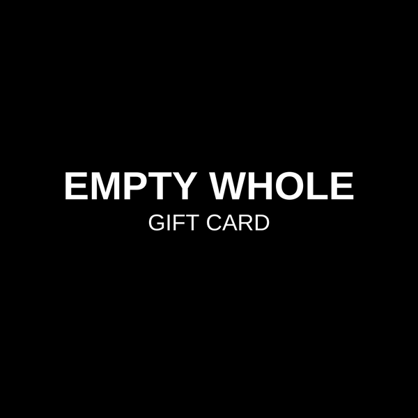 Empty Whole Gift Card