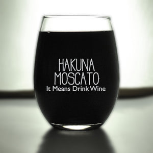 Engraved Wine Glasses, Hakuna Moscato, SHIPS FAST, Etched Wine Glass, Birthday, Funny Glasses, Moms Glass,Gift for Mom,