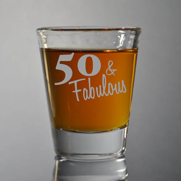 Custom Etched Personalized Shot Glass, Monogram Shot Glass, 50th Birthday Glass, 50 and Fabulous , 40th Birthday, Gift for Him