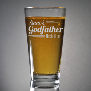 Custom Engraved Godparents Pint Glasses * Godfather Pint Glasses * Beer Pint Glass * Godmother Glasses * Baptism Gift * Etched Baptism Gift