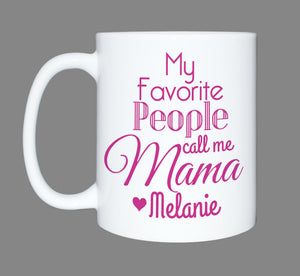 Personalized coffee mug * Coffee lover * My Favorite People call me * Mothers Day Gift * Sublimated Mug * Valentines Gift * Personalized Mug