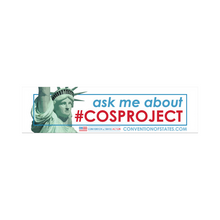 Load image into Gallery viewer, Ask Me About #COSProject Bumper Sticker