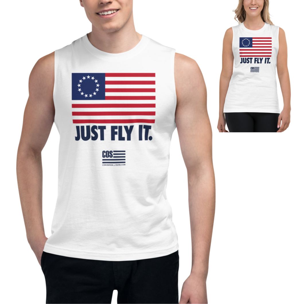 Just Fly It Muscle Tank (Unisex)