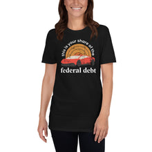 Load image into Gallery viewer, Federal Debt Tee (Unisex)